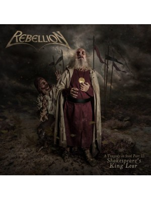 REBELLION-A Tragedy In Steel Part II:Shakespearer's King Lear CD Digi