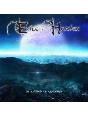 EXILE OF HEAVEN-The Illusion Of Randomity CD
