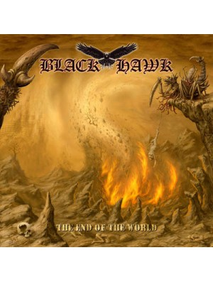 BLACK HAWK-The End Of The World CD