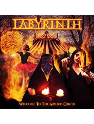 LABYRINTH - Welcome To The Absurd Circus CD