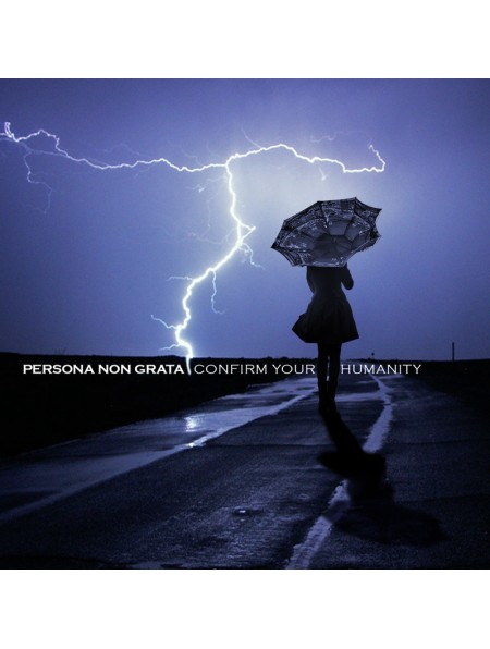 PERSONA NON GRATA-Confirm Your Humanity CD