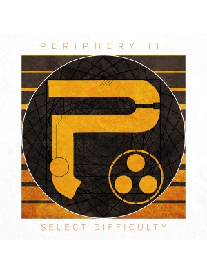 PERIPHERY:Periphery III:Select Difficulty CD(Special Digipack Edition)