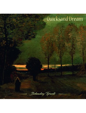 QUICKSAND DREAM-Beheading Tyrants CD
